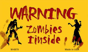 Warning Zombies Inside Novelty Wholesale Metal Magnet M-6879