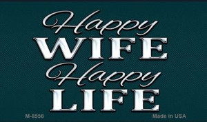 Happy Wife Happy Life Wholesale Metal Novelty Magnet M-8556