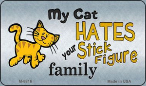 My Cat Hates Wholesale Metal Novelty Magnet M-8816