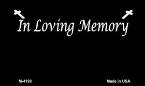 In Loving Memory Black Background Wholesale Metal Novelty Magnet M-4198