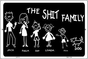 The Shit Family Wholesale Metal Novelty Large Parking Sign LGP-116