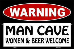 Man Cave Women And Beer Welcome Wholesale Metal Novelty Large Parking Sign LGP-127