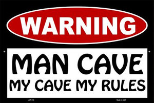 Man Cave My Cave My Rules Wholesale Metal Novelty Large Parking Sign LGP-172