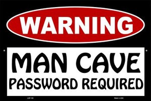 Man Cave Password Required Wholesale Metal Novelty Large Parking Sign LGP-182