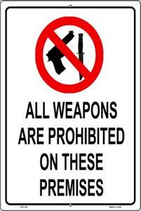 Weapons Are Prohibited Wholesale Metal Novelty Large Parking Sign LGP-341