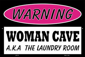 Woman Cave AKA Laundry Room Wholesale Metal Novelty Large Parking Sign LGP-747