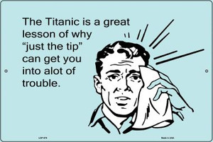 The Titanic A Great Lesson E-Cards Wholesale Metal Novelty Small Large Parking Sign LGP-976
