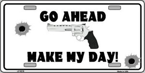Go Ahead Make My Day Wholesale Metal Novelty License Plate LP-5210