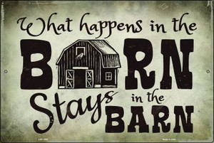 What Happens In The Barn Wholesale Metal Novelty Large Parking Sign LGP-1255