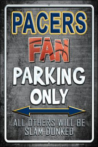 Pacers Wholesale Metal Novelty Large Parking Sign LGP-258