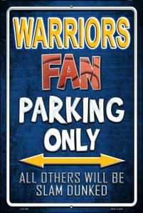 Warriors Wholesale Metal Novelty Large Parking Sign LGP-268