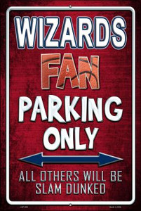 Wizards Wholesale Metal Novelty Large Parking Sign LGP-269