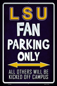 LSU Wholesale Metal Novelty Large Parking Sign LGP-282