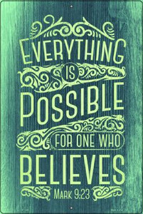 Everything Is Possible Wholesale Metal Novelty Large Parking Sign LGP-1426