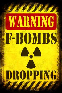 F Bombs Dropping Wholesale Metal Novelty Large Parking Sign LGP-1461