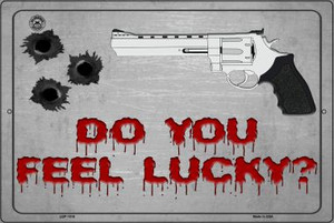 Do You Feel Lucky Wholesale Metal Novelty Large Parking Sign LGP-1516