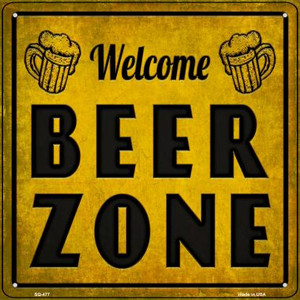 Welcome Beer Zone Wholesale Novelty Square Sign SQ-477