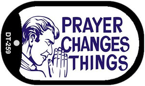 Prayer Changes Things Wholesale Novelty Metal Dog Tag Necklace DT-259