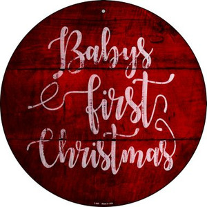 Babys First Christmas Wholesale Novelty Metal Circular Sign C-989