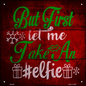 Take An Elfie Wholesale Novelty Metal Square Sign SQ-536