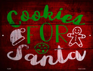Cookies For Santa Wholesale Novelty Metal Parking Sign P-2478