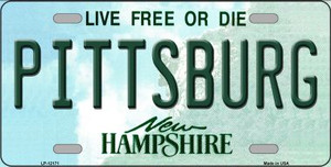 Pittsburg New Hampshire Wholesale Novelty Metal License Plate LP-12171