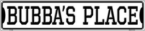 Bubbas Place Wholesale Novelty Metal Street Sign ST-1398