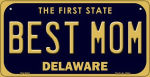 Best Mom Delaware Wholesale Novelty Metal Bicycle Plate BP-6716