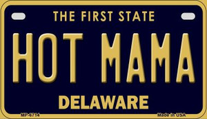 Hot Mama Delaware Wholesale Novelty Metal Motorcycle Plate MP-6714