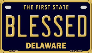 Blessed Delaware Wholesale Novelty Metal Motorcycle Plate MP-6717