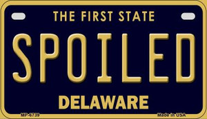 Spoiled Delaware Wholesale Novelty Metal Motorcycle Plate MP-6739