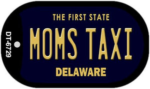 Moms Taxi Delaware Wholesale Novelty Metal Dog Tag Necklace DT-6729