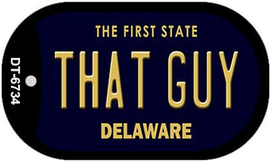 That Guy Delaware Wholesale Novelty Metal Dog Tag Necklace DT-6734