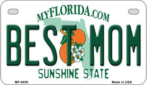 Best Mom Florida Wholesale Novelty Metal Motorcycle Plate MP-6659