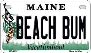 Beach Bum Maine Wholesale Novelty Metal Motorcycle Plate MP-10397