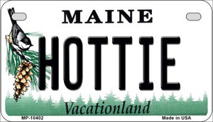 Hottie Maine Wholesale Novelty Metal Motorcycle Plate MP-10402