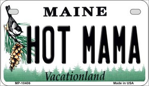 Hot Mama Maine Wholesale Novelty Metal Motorcycle Plate MP-10406