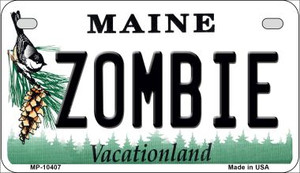 Zombie Maine Wholesale Novelty Metal Motorcycle Plate MP-10407