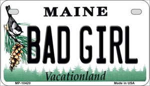 Bad Girl Maine Wholesale Novelty Metal Motorcycle Plate MP-10420