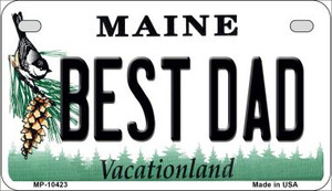 Best Dad Maine Wholesale Novelty Metal Motorcycle Plate MP-10423