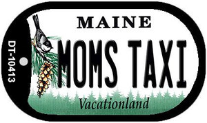 Moms Taxi Maine Wholesale Novelty Metal Dog Tag Necklace DT-10413