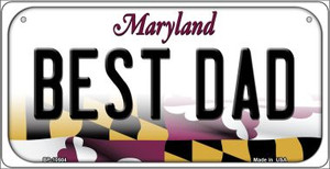 Best Dad Maryland Wholesale Novelty Metal Bicycle Plate BP-10504