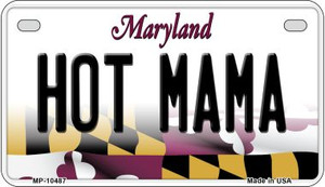 Hot Mama Maryland Wholesale Novelty Metal Motorcycle Plate MP-10487