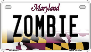 Zombie Maryland Wholesale Novelty Metal Motorcycle Plate MP-10488