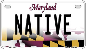 Native Maryland Wholesale Novelty Metal Motorcycle Plate MP-10497