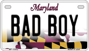 Bad Boy Maryland Wholesale Novelty Metal Motorcycle Plate MP-10502
