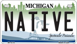 Native Michigan Wholesale Novelty Metal Motorcycle Plate MP-6116