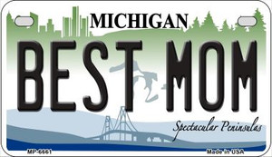 Best Mom Michigan Wholesale Novelty Metal Motorcycle Plate MP-6661