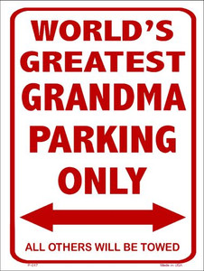 Worlds Greatest Grandma Wholesale Metal Novelty Parking Sign