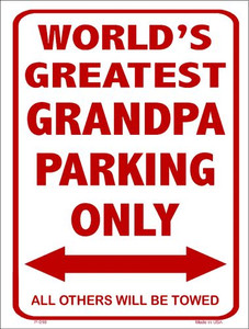 Worlds Greatest Grandpa Wholesale Metal Novelty Parking Sign